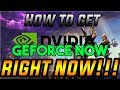 How to get Geforce Now without Request