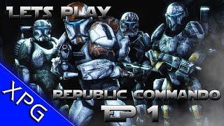 "Lets Play.... Star Wars: Republic Commando Episode 1 ""Pilot"""