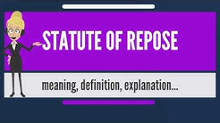 What is STATUTE OF REPOSE? What does STATUTE OF REPOSE mean? STATUTE OF REPOSE meaning & explanation