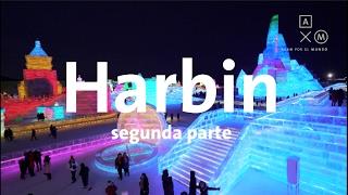 ¡Impresionantes edificios de hielo! Harbin #2 | Alan por el mundo