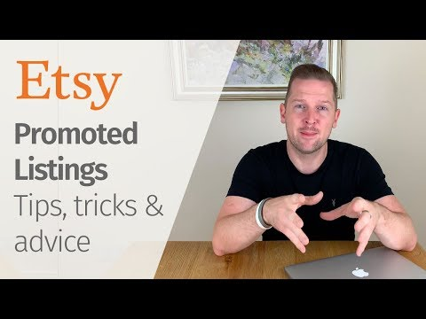 Etsy Marketing 2019 - Promoted Listings (Tips & Tricks)
