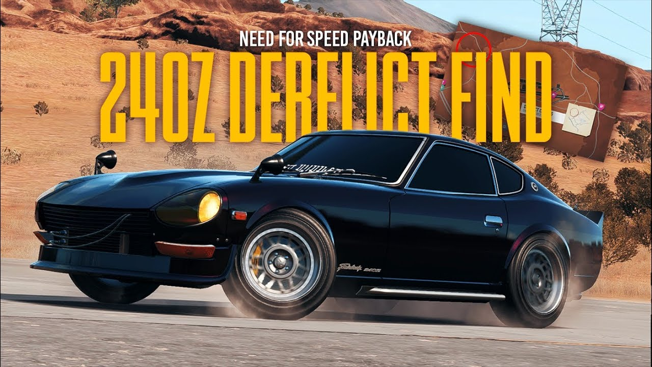 Need for Speed Payback - HOW TO FIND THE 240Z DERELICT + Customization