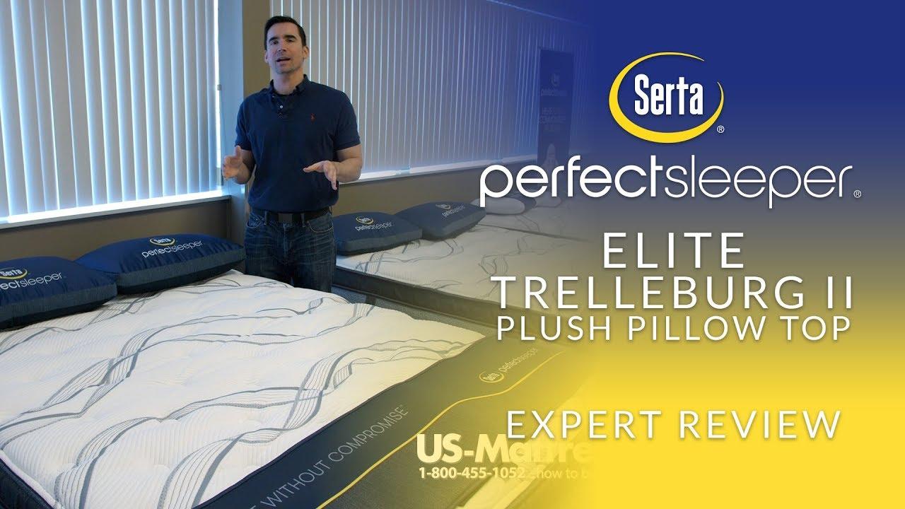 serta perfect sleeper elite trelleburg ii plush pillow top mattress expert review
