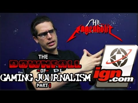 Downfall of Gaming Journalism #1: The Curious Case of IGN
