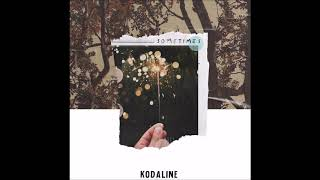 Cover images Kodaline - Sometimes (Official Audio)
