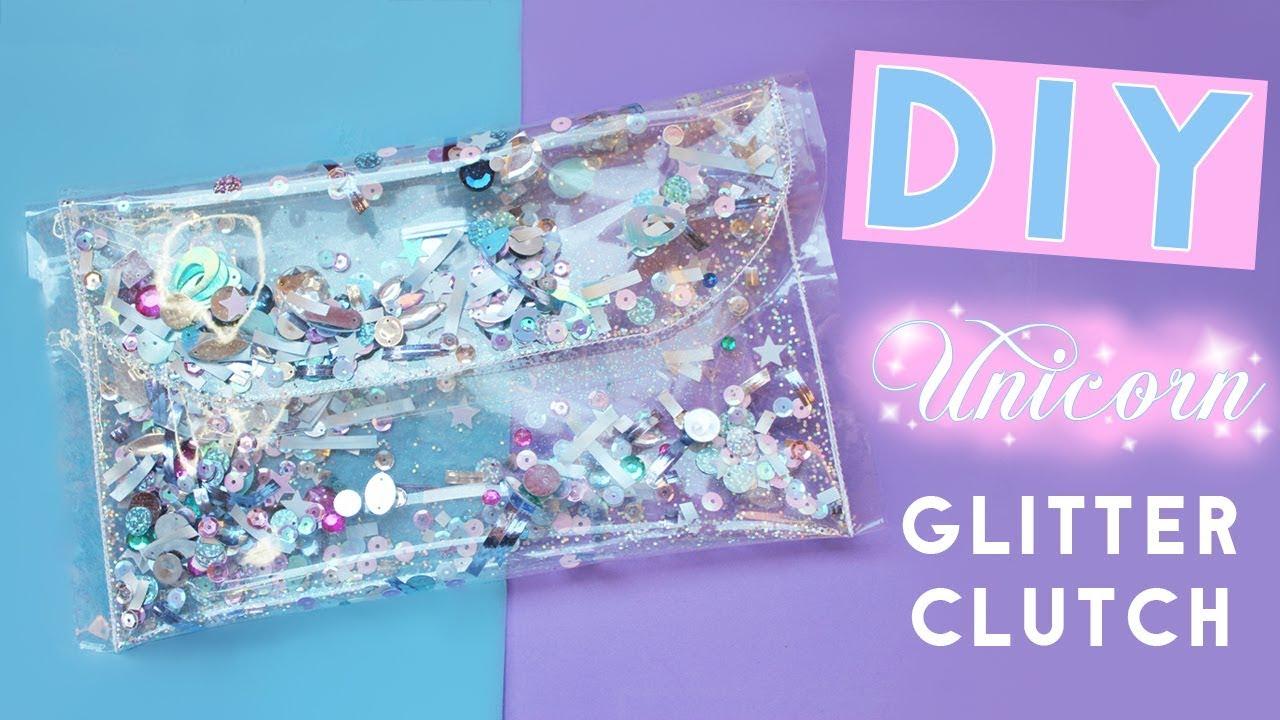 How to Make a Transparent Clutch - DIY Unicorn Glitter ...