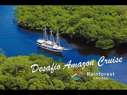 Brazil Jungle Tour | Desafio Amazon River Cruise