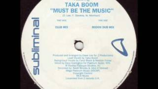 Joey Negro featuring Taka Boom - Must Be The Music (Club Mix)