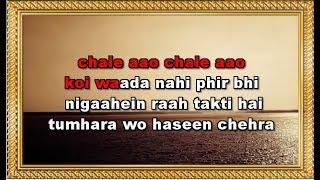 Chale Aao Chale Aao Koi Wada Nahin - Karaoke - Meet Mere Man Ke - Salma Agha & Manhar Udhas