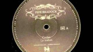 Pepe Bradock - Cycles