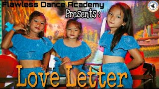 Love Letter | Dance Choreography | Flawless Dance Academy, Dhading