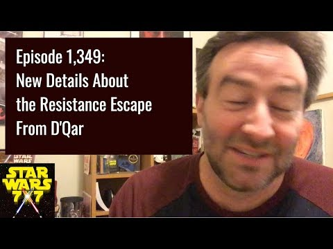 1,349: New Details About the Resistance Escape From D'Qar | Star Wars 7x7