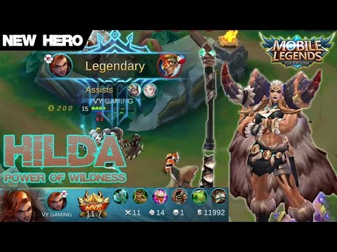 Mobile Legends - New Hero HILDA Power of Wildness Legendary Kill Build and Gameplay [MVP]
