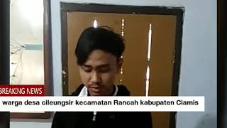 Download Video Warga desa cileungsir kecamatan Rancah kabupaten Ciamis MP3 3GP MP4