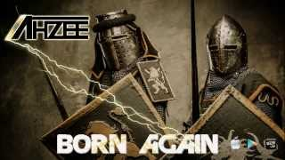 Ahzee Born Again Promo Edit