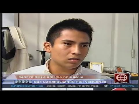 Cadete de la Escuela de Oficiales de la PNP dijo que lo expulsaron por venganza