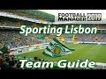 FM19 Sporting CP Team Guide - Football Manager 2019