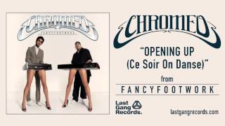 Watch Chromeo Opening Up ce Soir On Danse video