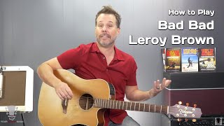 How to Play Bad Bad Leroy Brown Jim Croce - Guitar Lesson