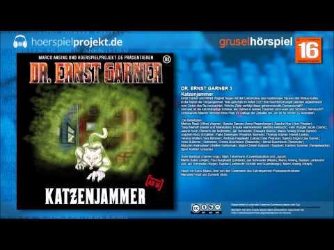 Dr. Ernst Garner - Folge 3 - Katzenjammer (Mystery / Krimi / Hörspiel / Hörbuch / Komplett)