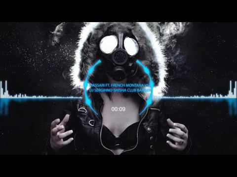 (REMIX)Massari ft. French Montana vs. DJ Sergihno-Shisha Club Banger-TOXIC PROJECT mp3