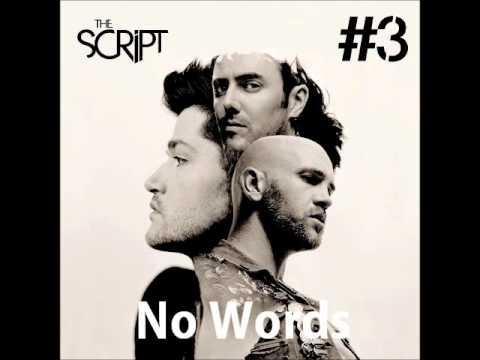 No Words - The Script