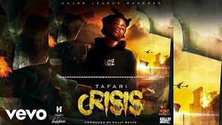 Tafari - Crisis (Official Audio)