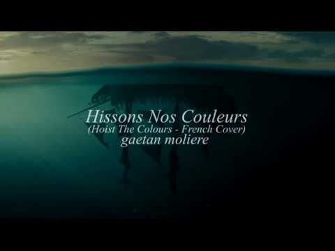 Hissons Nos Couleurs (Hoist The Colors French Cover)