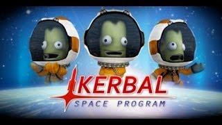 Kerbal Space Program [0.23] #01 - Новый Взгляд На Науку!!!