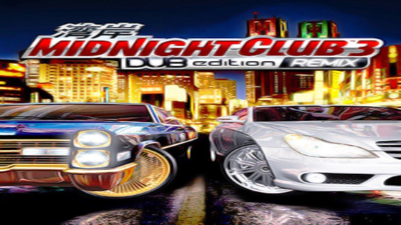 #1: Midnight Club 3 DUB Edition Remix