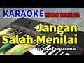 JANGAN KAU SALAH MENILAIKU - Nada Wanita | KARAOKE HD by Tagor Pangaribuan