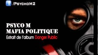 Psyco M - Mafia Politique Thumbnail
