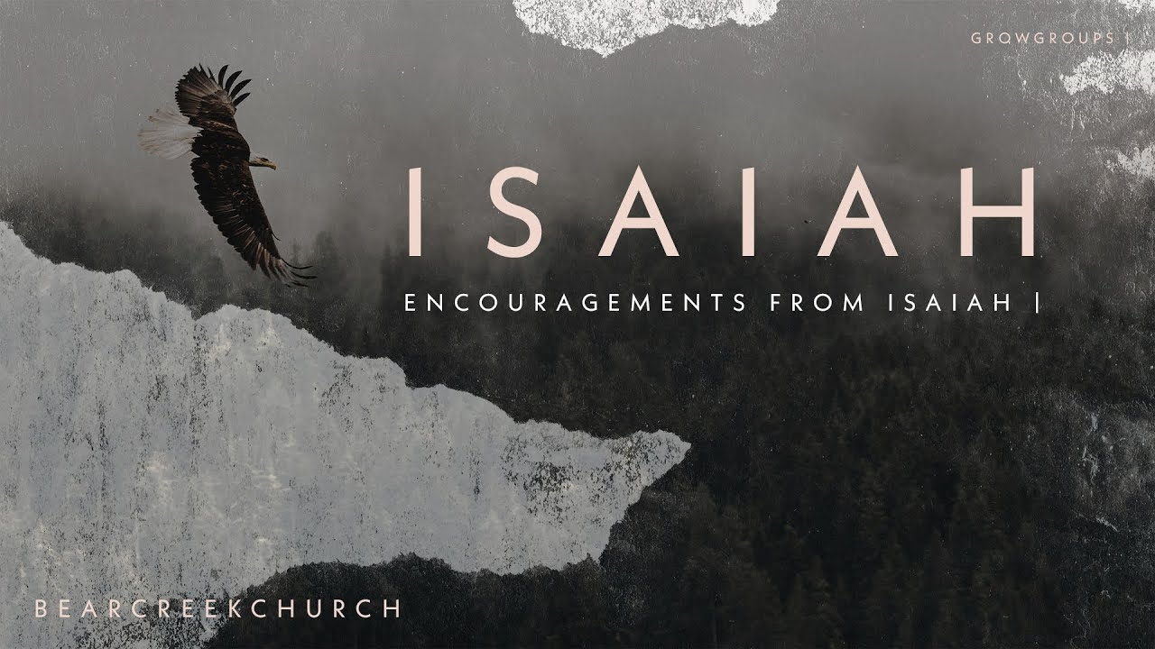 Encouragements from Isaiah 55