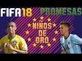 FIFA 18: NIÑOS DE ORO - JUGADORES PROMESA.