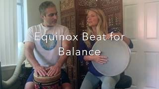 Learn a Healing Rhythm of Balance for the Equinox