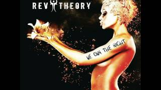 Rev Theory---We Own The Night : (Single) Mp3