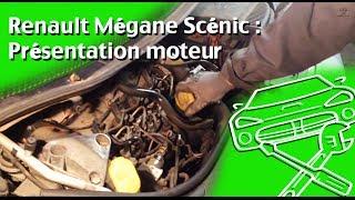 Renault Megane Scénic : Présentation moteur