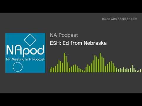 ESH: Ed from Nebraska