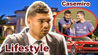 Casemiro Lifestyle I Net Worth I Salary I house I Cars I Biography I Nipa Roy Lifestyle