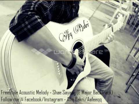 Freestyle Acoustic Melody - Shae Sayang (E Major Backtrack)
