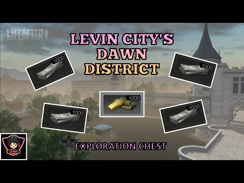 Levin City's Dawn District Exploration Chest   LIFEAFTER