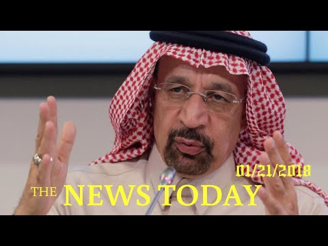 News Today 01/21/2018 | Donald Trump | Oil Producers Will Cooperate Beyond 2018, Says Saudi Arabia