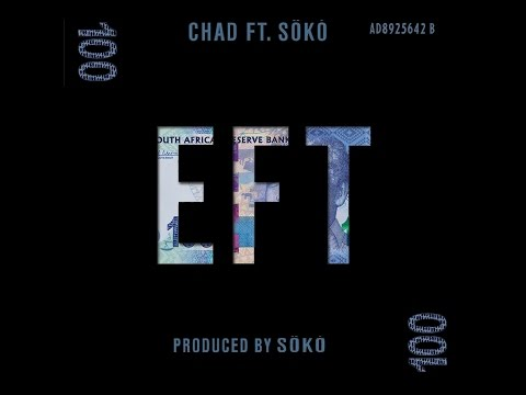 EFT- CHAD ft SÖKÓ (LYRIC VIDEO)
