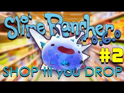 Slime Rancher: Shop Til You Drop Challenge - #2 - Ranch Expansion