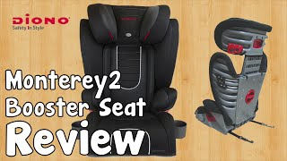 Diono Monterey2 High Back Booster Seat Review - Mama Geek