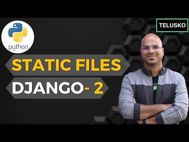 #11 Django tutorials   Static Files - 2