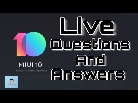Live Miui 10 Update QnA  - Aa jao Sab 😉😉😉😉