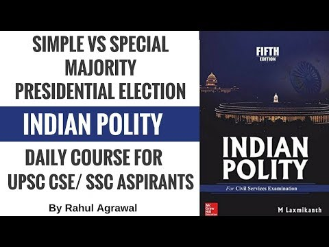 Simple Vs Special Majority in Indian Constitution - Important Points On Polity for UPSC CSE/ SSC