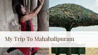 My Trip To Mahabalipuram (Mamallapuram) | Hotels, Beach, Resort, Temple, History | Hello Friend TV