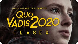 Quo Vadis 2020 (Teaser by Gabriele Fabbro)